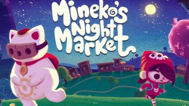 Photo of Mineko's Night Market – Update