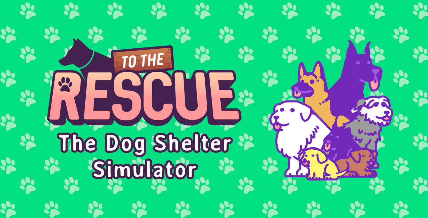 To the rescue dog shelter simulator